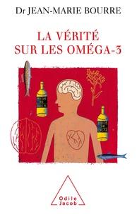 Jean-Marie Bourre - La vérité sur les oméga-3.