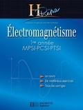 Jean-Marie Brébec et Philippe Denève - Électromagnétisme 1re année MPSI-PCSI-PTSI - édition 2003.
