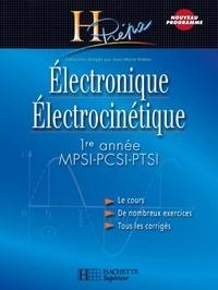 Jean-Marie Brébec et Philippe Denève - Électronique/Électrocinétique 1re année MPSI-PCSI-PTSI - édition 2003.