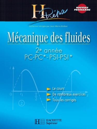 Mécanique des fluides 2e année PC-PC*/PSI-PSI* - Jean-Marie Brébec, Thierry Desmarais, Alain Favier, Marc Ménétrier, Bruno Noël, Claude Orsini, Jean-Marc Vanhaecke, Régine Noel - Format PDF - 9782011818997 - 25,99 €