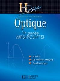 Jean-Marie Brébec et Philippe Denève - Optique 1re année MPSI-PCSI-PTSI - édition 2003.