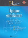Jean-Marie Brébec et Thierry Desmarais - Optique ondulatoire 2e année MP-MP*/PC-PC*/PSI-PSI*/PT-PT*.