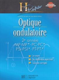 Optique ondulatoire 2e année MP-MP*/PC-PC*/PSI-PSI*/PT-PT*.pdf