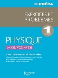 Jean-Marie Brébec et Philippe Denève - Physique 1ère année - MPSI PCSI PTSI - Exercices et Problèmes.