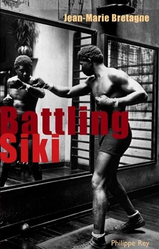Battling Siki