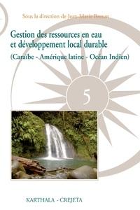 Jean-Marie Breton - Gestion des ressources en eau et développement local durable - (Caraïbe-Amérique latine-Océan Indien).