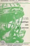 Jean-Marie Breton et Pierre François Gonidec - La république unie du Cameroun.