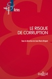 Jean-Marie Brigant - Le risque de corruption.
