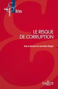 Jean-Marie Brigant - Le risque de corruption.