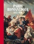 Jean-Marie Bruson et Florent Allemand - Paris romantique - 1815-1848.