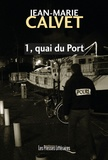 Jean-Marie Calvet - 1, quai du Port.