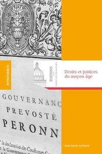 Jean-Marie Carbasse - Droits et justices du Moyen Age - Recueil d'articles d'histoire du droit.