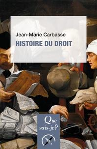 Jean-Marie Carbasse - Histoire du droit.