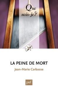 Jean-Marie Carbasse - La peine de mort.