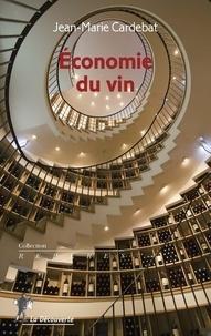 Jean-Marie Cardebat - Economie du vin.