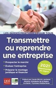 Jean-Marie Catabelle et Jacques Cérini - Transmettre ou reprendre une entreprise.