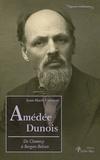 Jean-Marie Catonné - Amédée Dunois - De Clamecy à Bergen-Belsen.