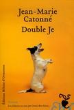 Jean-Marie Catonné - Double Je.
