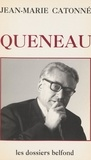 Jean-Marie Catonné - Queneau.