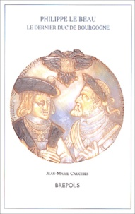 Phillippe le Beau - Le dernier duc de Bourgogne.pdf