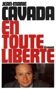Jean-Marie Cavada - En toute liberté.