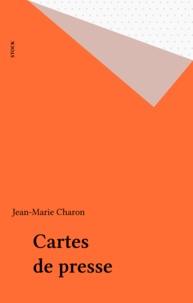 Jean-Marie Charon - Cartes de presse - Enquête sur les journalistes.
