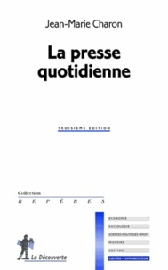 Jean-Marie Charon - La presse quotidienne.