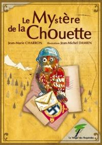 Jean-Marie Charron - Le mystère de la chouette.