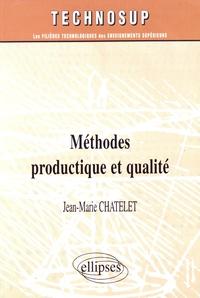 Méthodes productique et qualité - Jean-Marie Chatelet | Showmesound.org