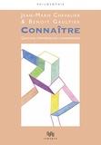 Jean-Marie Chevalier et Benoît Gaultier - Connaître - Questions d'épistémologie contemporaine.