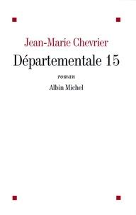 Jean-Marie Chevrier et Jean-Marie Chevrier - Départementale 15.