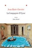 Jean-Marie Chevrier - La compagnie d'Ulysse.