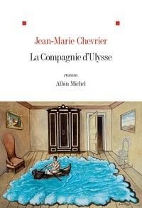 Jean-Marie Chevrier et Jean-Marie Chevrier - La Compagnie d'Ulysse.