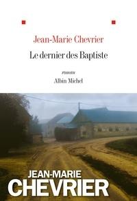 Jean-Marie Chevrier et Jean-Marie Chevrier - Le Dernier des Baptiste.
