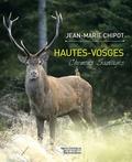 Jean-Marie Chipot - Hautes-Vosges - Chemins sauvages.