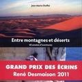 Jean-Marie Choffat - Entre montagnes et déserts - 40 années d'aventures.