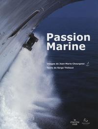 Jean-Marie Chourgnoz et Serge Thébaut - Passion Marine.