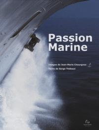 Jean-Marie Chourgnoz et Serge Thébaut - Passion Maritime.