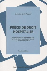 Accentsonline.fr Précis de droit hospitalier - A l'usage de ceux qui n'aiment pas le droit mais veulent comprendre le système hospitalier Image