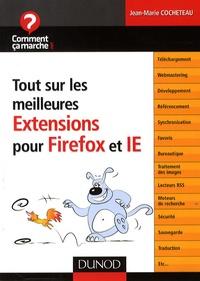 Jean-Marie Cocheteau - Tout sur les meilleures Extensions pour Firefox et IE.
