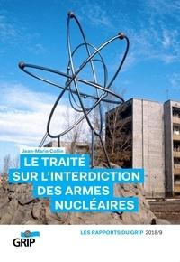 Jean-Marie Collin - Le traité sur l'interdiction des armes nucléaires.