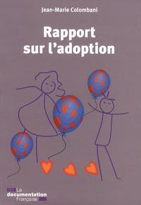 Jean-Marie Colombani - Rapport sur l'adoption.