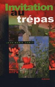 Jean-Marie Comiti - Invitation au trépas - Saïonara.