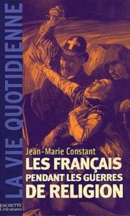 Les Français pendant les guerres de Religion.pdf