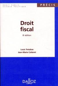 Jean-Marie Cotteret et Louis Trotabas - Droit fiscal.