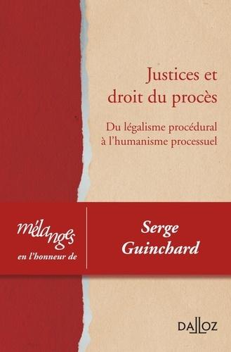 Jean-Marie Coulon - Justices et droit du procès - Du légalisme procédural à l'humanisme processuel - Mélanges en l'honneur de Serge Guinchard.