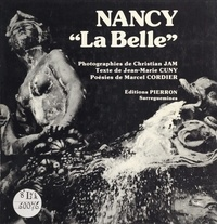 Jean-Marie Cuny - Nancy la Belle.