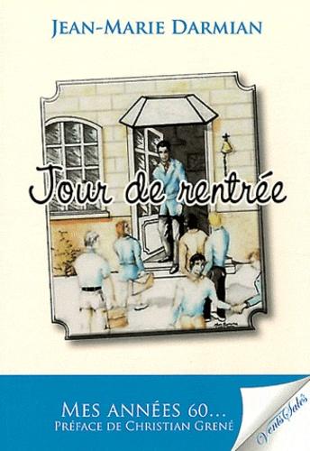 Jean-Marie Darmian - Jour de rentrée.