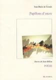 Jean-Marie de Crozals - Papillons d'encre.