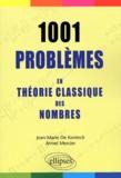 Jean-Marie De Koninck et Armel Mercier - 1001 Problèmes en théorie classique des nombres.